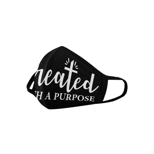 Christian quote - Created with a purpose black Mouth Mask