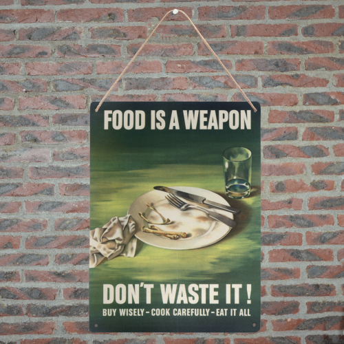 "rationing food is a weapon Metal Tin Sign 12""x16"""