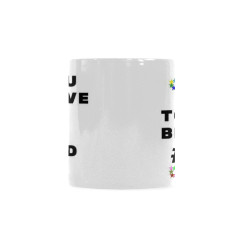 Coffee_Mug_To_Be_Number_One Custom White Mug (11oz)